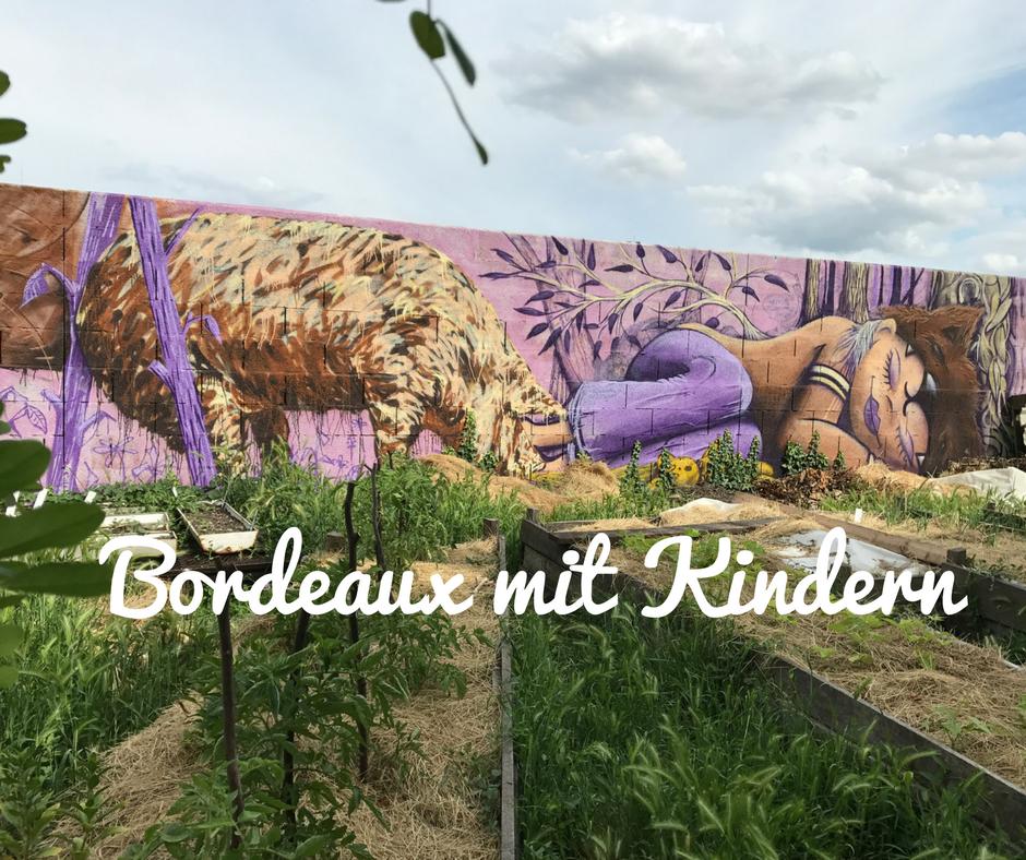 f2f299e095 18 Tipps für Bordeaux mit Kindern - frankreich-webazine.de